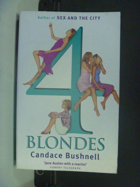【書寶二手書T8/原文小說_GOS】4 Blondes_Candace Bushnell