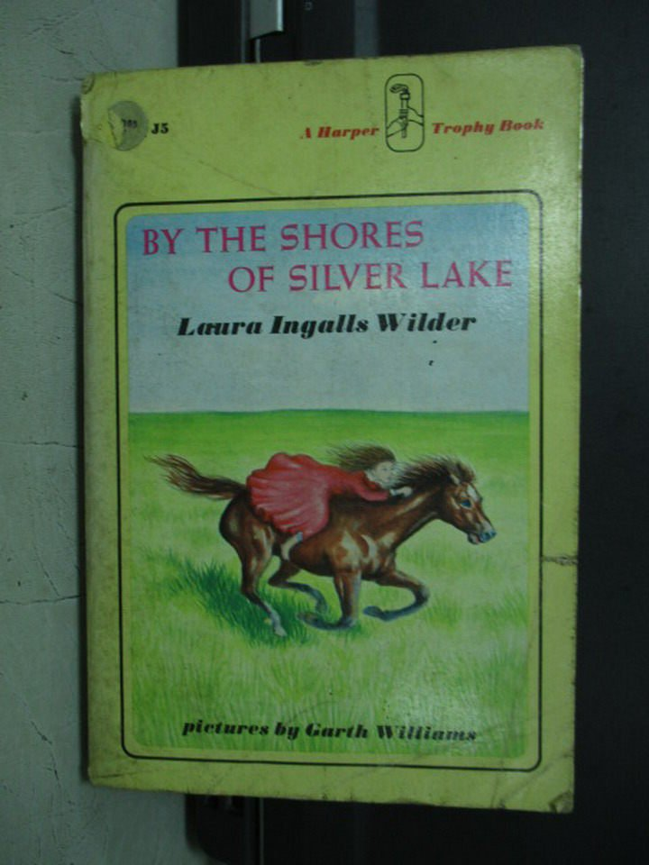 【書寶二手書T9/原文小說_LDF】By the shores of silver lake_Laura Ingalls