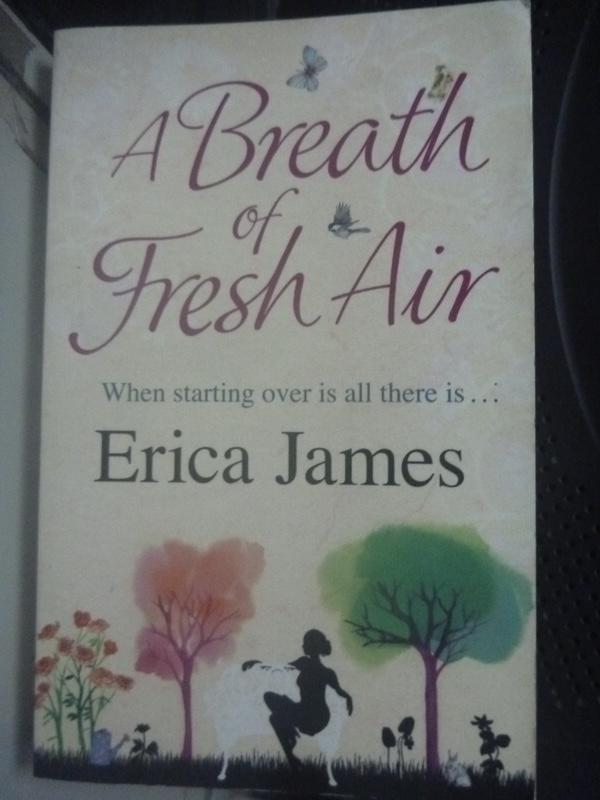 【書寶二手書T3/原文小說_LER】A breath of fresh air, Erica James_Erica J