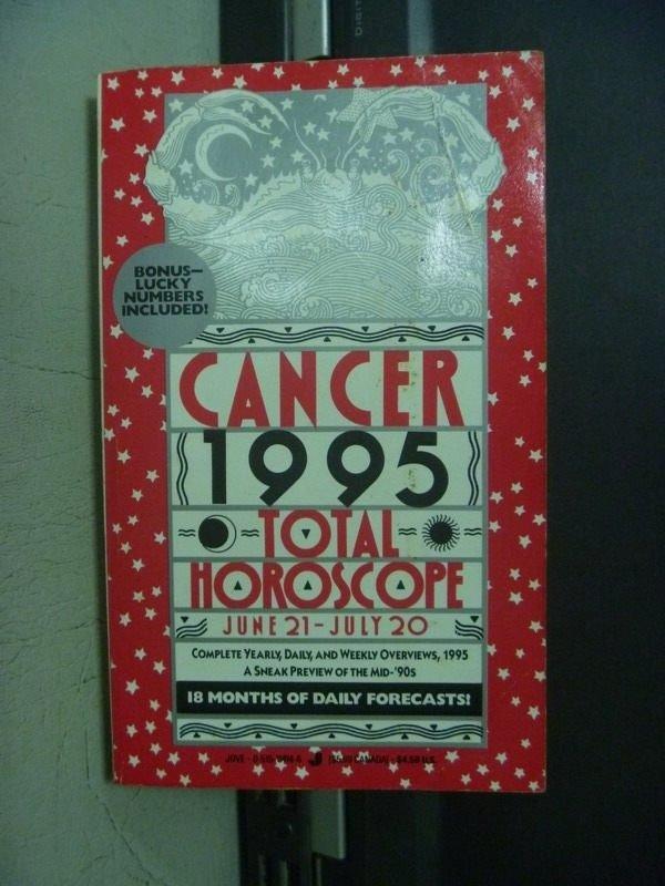 【書寶二手書T4/原文小說_OGN】CANCER 1995 TOTAL HOROSCOPE_1994
