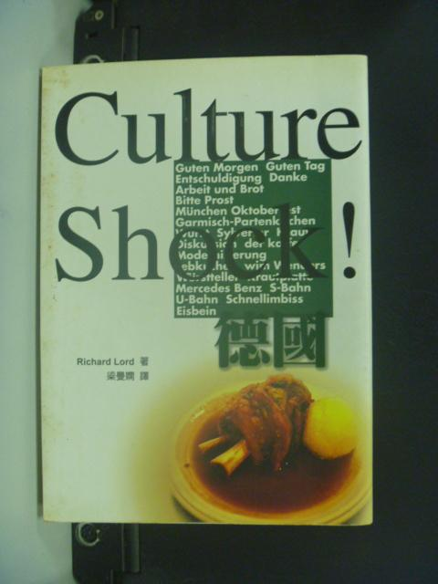 【書寶二手書T3/地理_NKG】Culture Shock德國 _Richard Lord/著