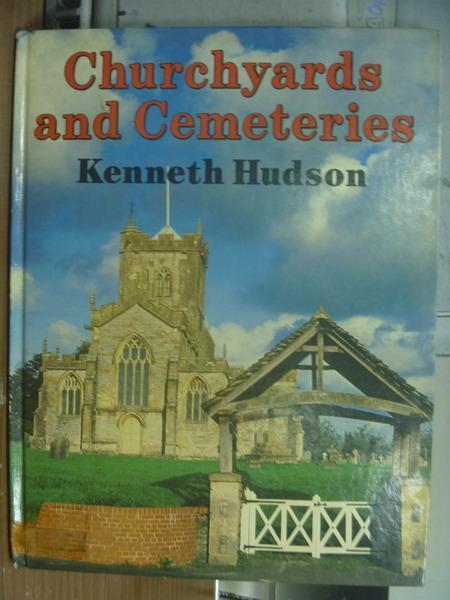 【書寶二手書T1/原文書_PGF】Churchyards and cemeteries_Kenneth hudson