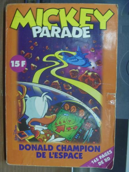 【書寶二手書T1/兒童文學_MCA】Mickey parade_donald champion de l'espace