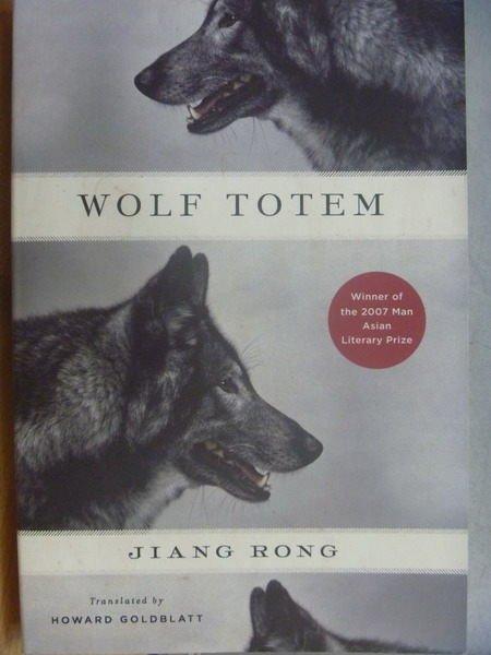 【書寶二手書T7/原文小說_XFP】Wolf Totem_Jiang Rong