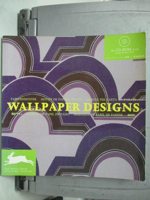 【書寶二手書T1/藝術_HNH】Wallpaper Design_Pepin Press
