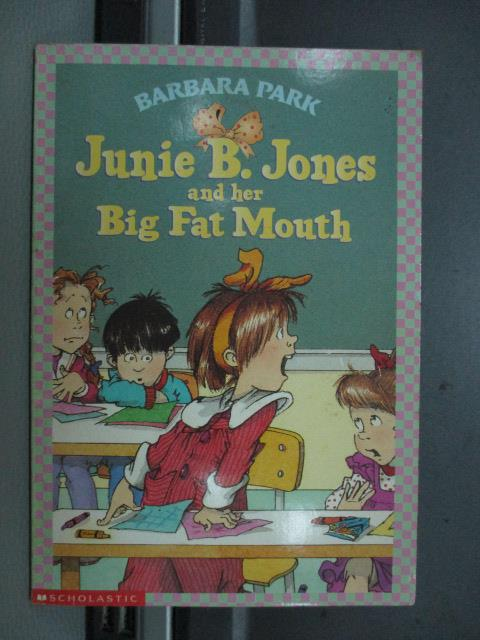 【書寶二手書T1/語言學習_NEL】Junie B. Jones and Her Big Fat Mouth_1993年