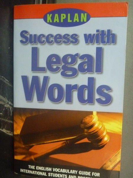 【書寶二手書T5/語言學習_JNH】Success with Legal Words_Kaplan