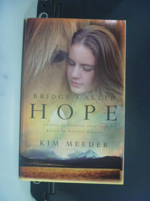【書寶二手書T3/原文小說_OLG】Bridge Called Hope_Meeder, Kim