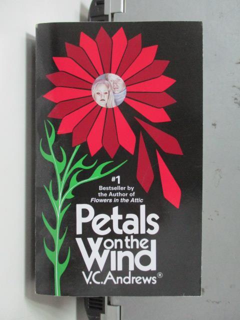 【書寶二手書T1/原文小說_NRW】Petals on the Wind_V.C. Andrews