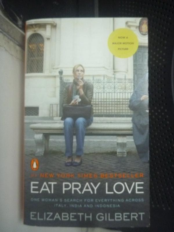 【書寶二手書T4/一般小說_LER】Eat, Pray, Love_Elizabeth Gilbert