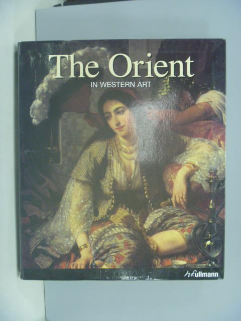 【書寶二手書T1/藝術_ZBU】The Orient in western art_G?rard-Georges Lemaire