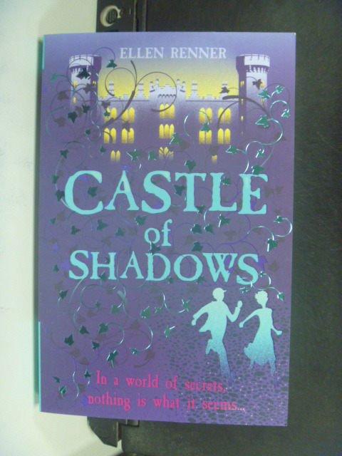 【書寶二手書T6/原文小說_HES】Castle of shadows_by Ellen Renner