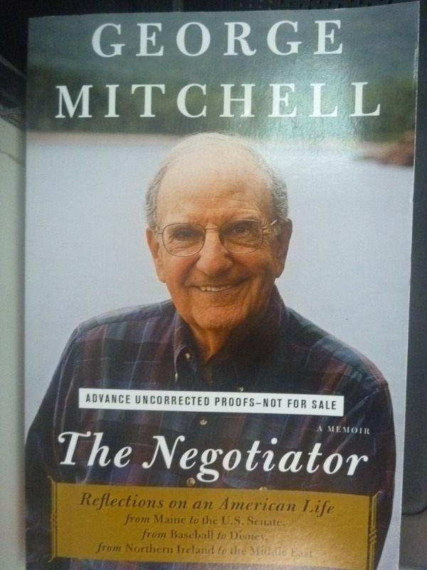 【書寶二手書T8/傳記_ZCG】The Negotiator_George Mitchell