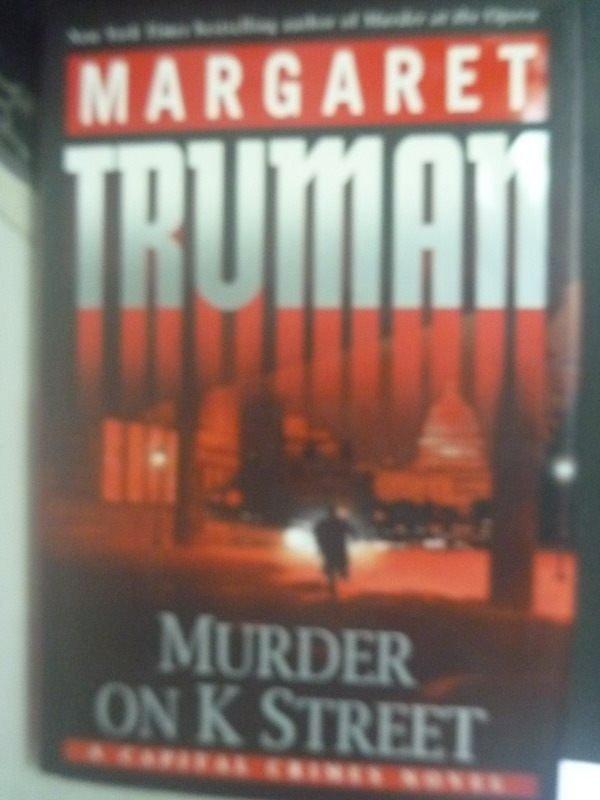 【書寶二手書T4/原文小說_WFJ】Murder on K Street: A Capital