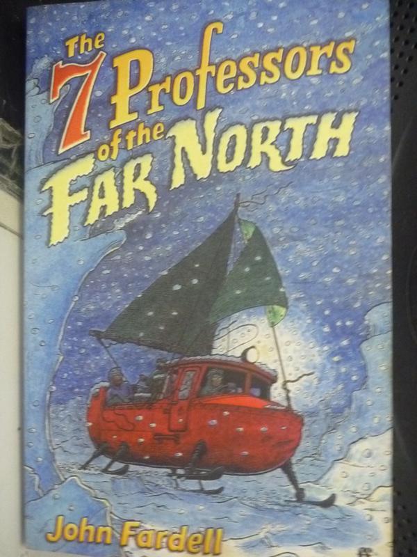 【書寶二手書T7/原文小說_LOF】The 7 professors of the Far North_John Far