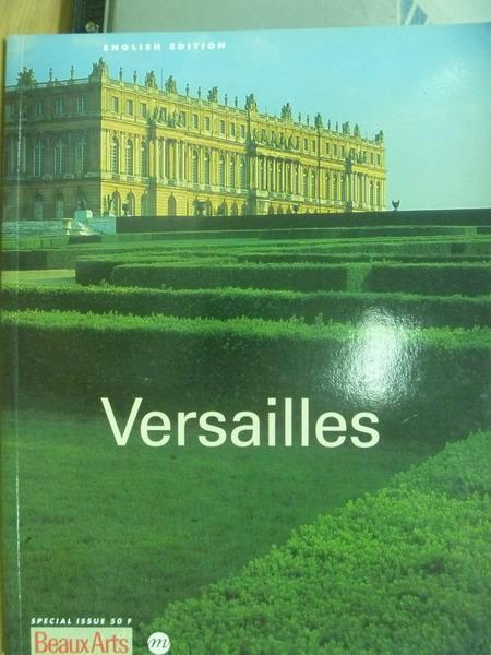 【書寶二手書T4/藝術_YER】Versailles_Beaux Art