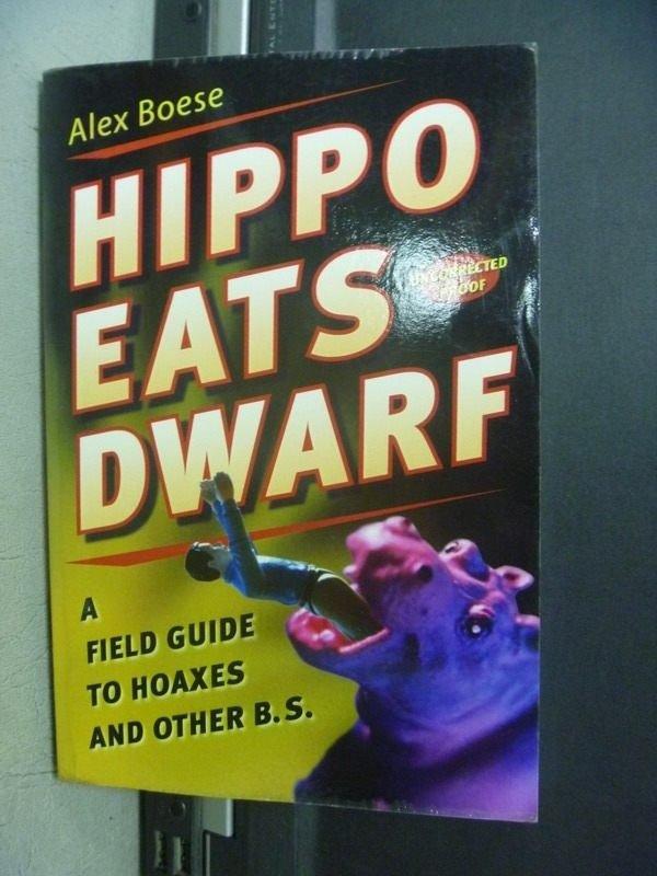 【書寶二手書T3/原文小說_KQR】Hippo eats dwarf:A Field Guide_Alex Boese