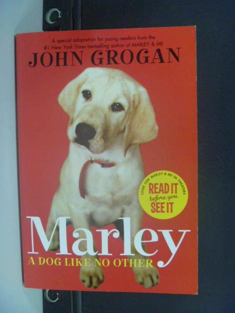 【書寶二手書T5/原文小說_JIA】Marley: A Dog Like No Other_Grogan, John