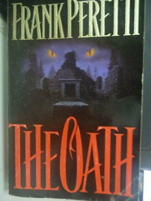 【書寶二手書T8/原文小說_HSA】The Oath_Frank E. Peretti