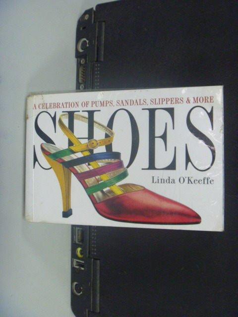 【書寶二手書T7/收藏_NHH】Shoes: A Celebration of Pumps, Sandals