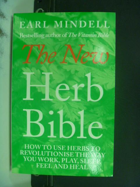 【書寶二手書T7/養生_NIH】The New Herb Bible: 2/Edition_Earl Mindell