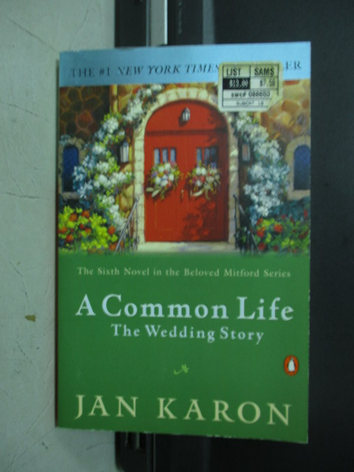【書寶二手書T9/原文小說_NMM】A common life the wedding story_Jan karon