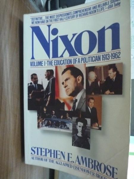 【書寶二手書T3/原文書_PHI】Nixon_Stephen E. Ambrose