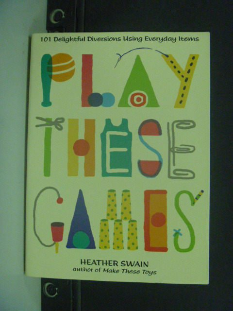 【書寶二手書T7/原文書_KIK】Play These Games_Swain, Heather