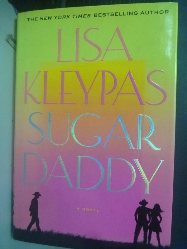 【書寶二手書T2/兩性關係_ZBT】Sugar Daddy_Kleypas, Lisa