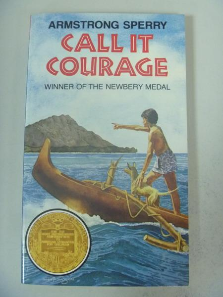 【書寶二手書T9/原文小說_IRT】Call It Courage_Sperry, Armstrong