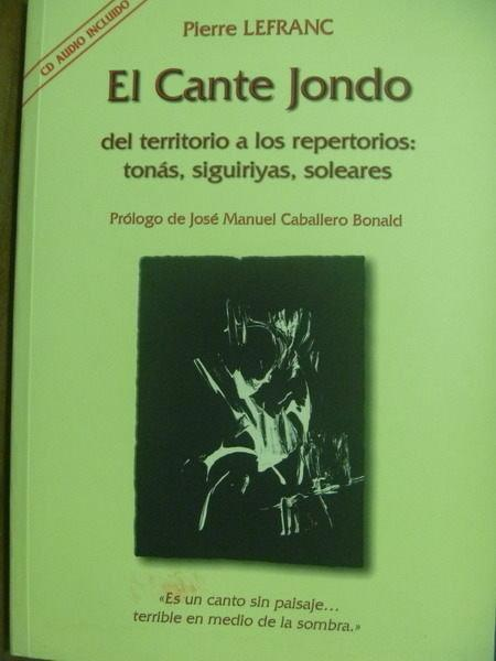 【書寶二手書T5/原文書_QOA】El cante jondo:del territorio…_Pierre