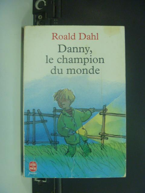 【書寶二手書T1/原文小說_GPQ】Danny, le champion du monde_Roald