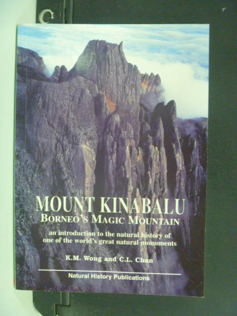 【書寶二手書T3/動植物_HFO】Mount Kinabalu, Borneo's Magic Mountain