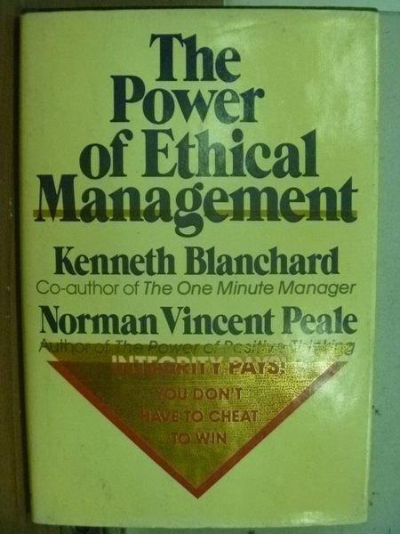 【書寶二手書T7/財經企管_HFA】The Power of Ethical Management_Kenneth