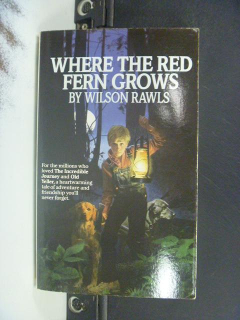 【書寶二手書T5/原文小說_NIH】Where the Red Fern Grows_Rawls