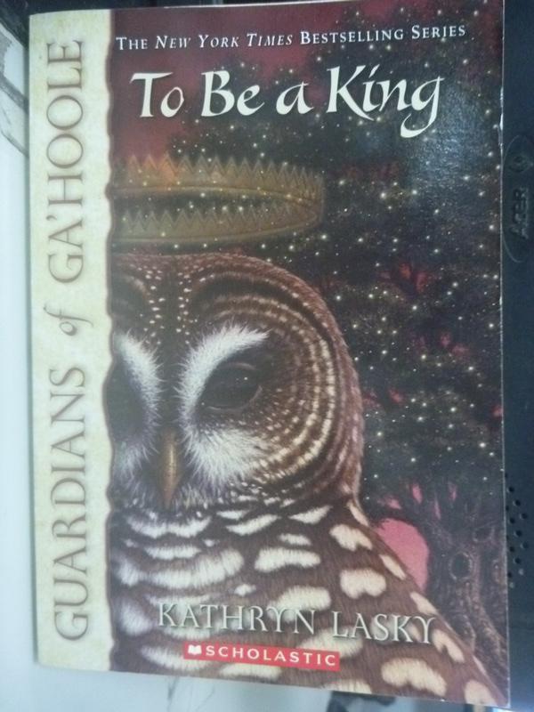 【書寶二手書T7/原文小說_LET】TO BE A KING成為一個國王_Lasky, Kathryn