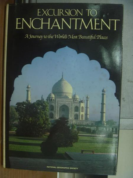 【書寶二手書T2/原文書_PGO】Excursion to enchantment_1988