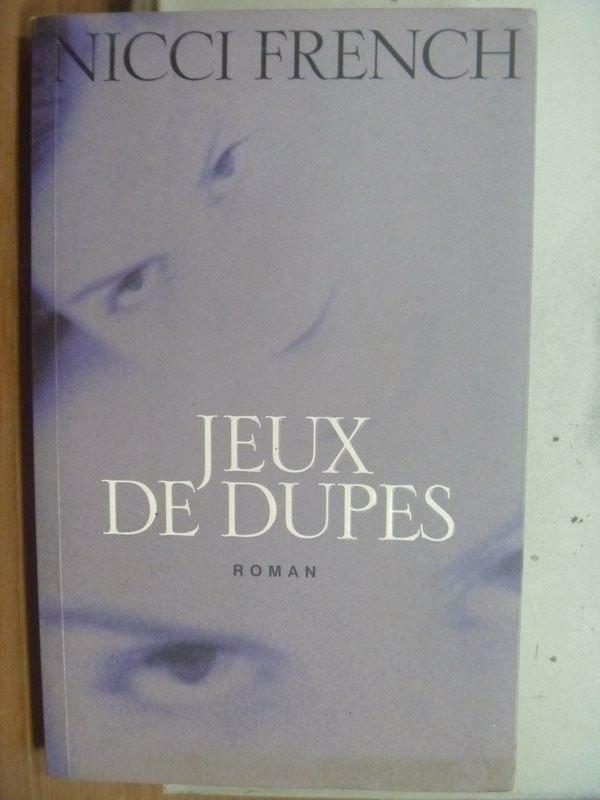 【書寶二手書T7/勵志_HPI】Jeux de dupes_Nicci French