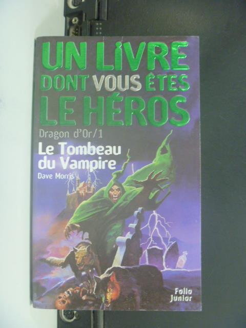 【書寶二手書T1/一般小說_GPQ】Le Tombeau du vampire_Un livre dont