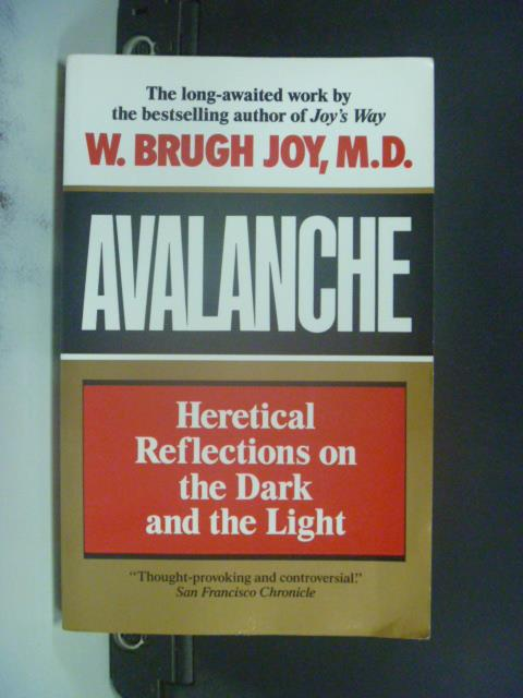 【書寶二手書T7/勵志_OIU】Avalanche_W. Brugh Joy M.D.