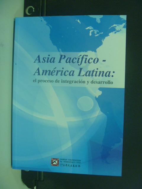 【書寶二手書T2/社會_HPR】 Asia Pacifico-Ame'rica Latina:el proceso…