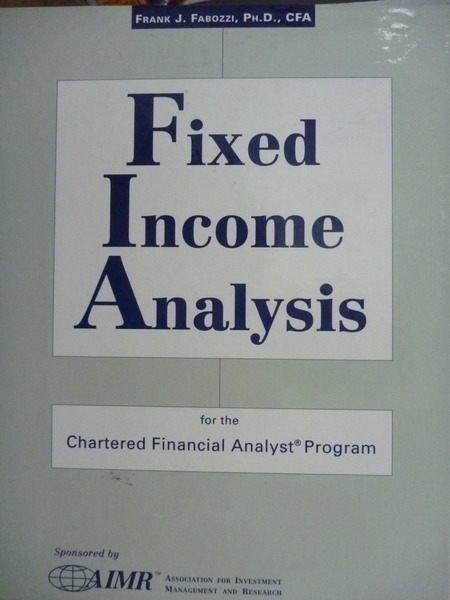 【書寶二手書T3/大學商學_QBD】Fixed Income Analysis_Fabozzi