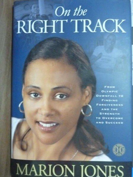 【書寶二手書T6/原文書_PNM】On the Right Track_Marion Jones