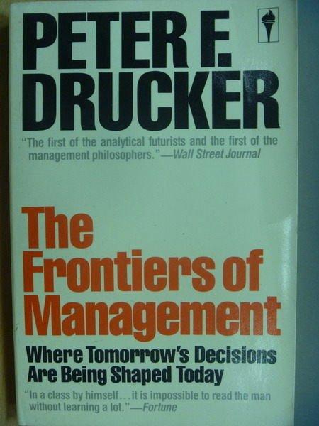 【書寶二手書T8/財經企管_MBC】The Frontiers of Management