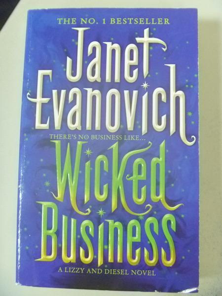 【書寶二手書T8/原文小說_IRH】Wicked Business_Janet Evanovich