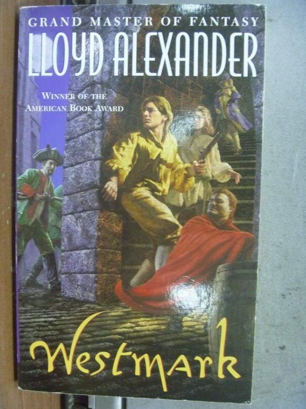 【書寶二手書T6/原文小說_NPW】Westmark_Lloyd alexander