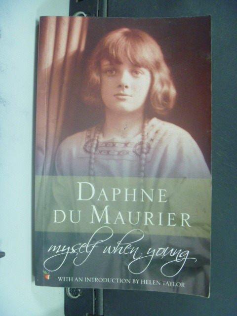 【書寶二手書T2/原文小說_GHU】Myself When Young_Daphne