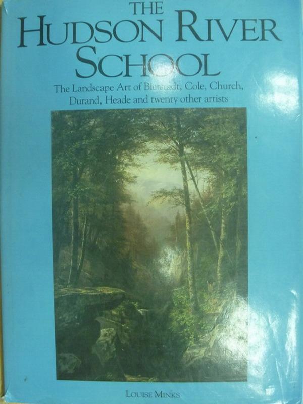 【書寶二手書T7/原文書_WGJ】The Hudson River School