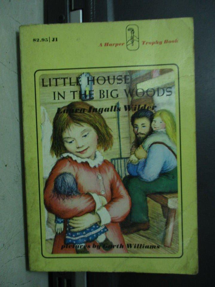 【書寶二手書T4/原文小說_LPM】Little house in the big woods_Laura