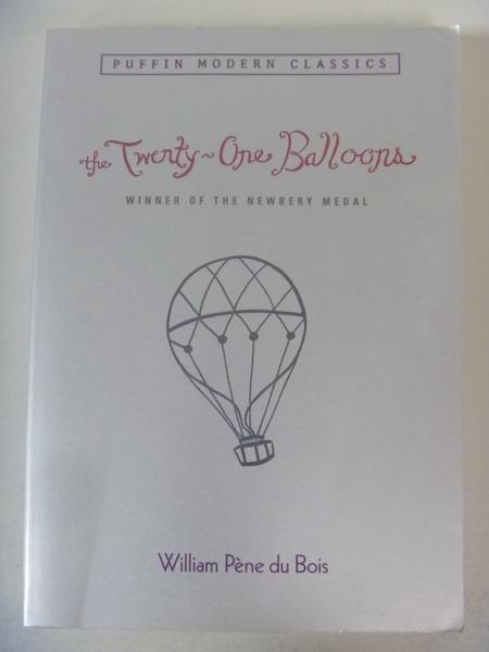 【書寶二手書T7/原文小說_IQF】The Twenty-one Balloons_Du Bois, William P